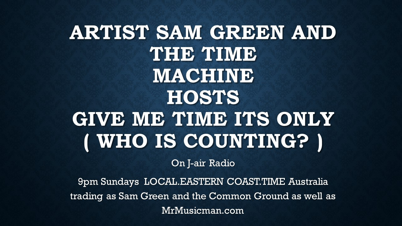 Sam Green & the Time Machine ( Common Ground )