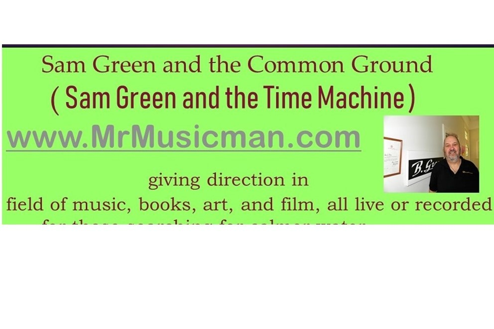 Sam Green & the Time Machine( Common Ground )